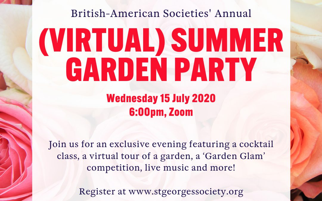 The British American Summer Societies Garden Party